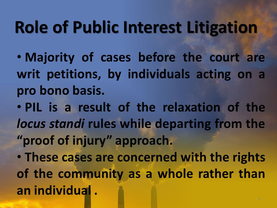 meaning of public interest litigation Guide to strategic litigation – index 12 overlap with public interest litigation 005-005 13 a clarify the meaning of the law.