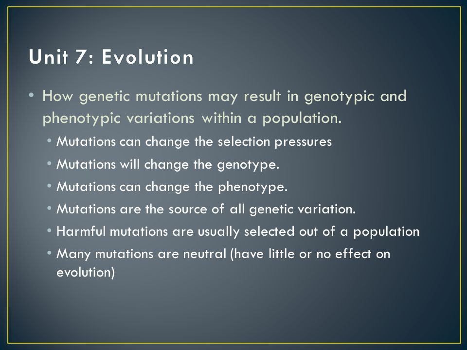 How genetic mutations may result in genotypic and phenotypic variations within a population.