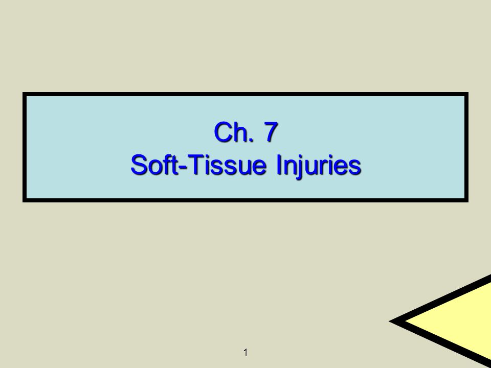 1 Ch. 7 Soft-Tissue Injuries