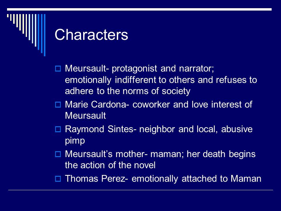 character analysis of meursault in the novel the strange by albert camus