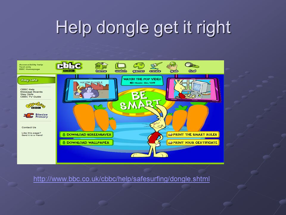 Help dongle get it right
