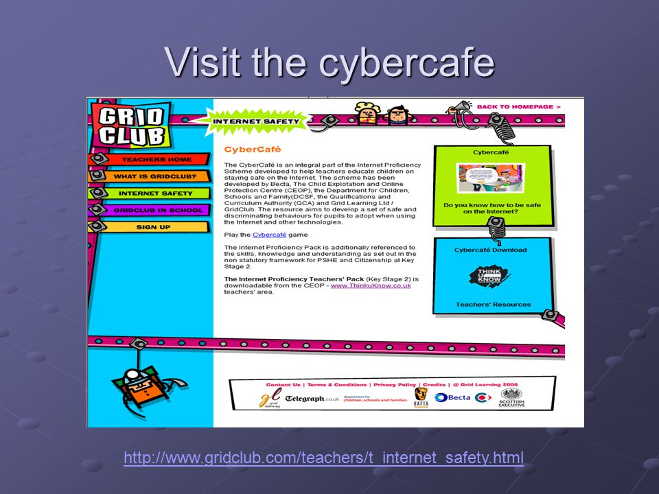 Visit the cybercafe