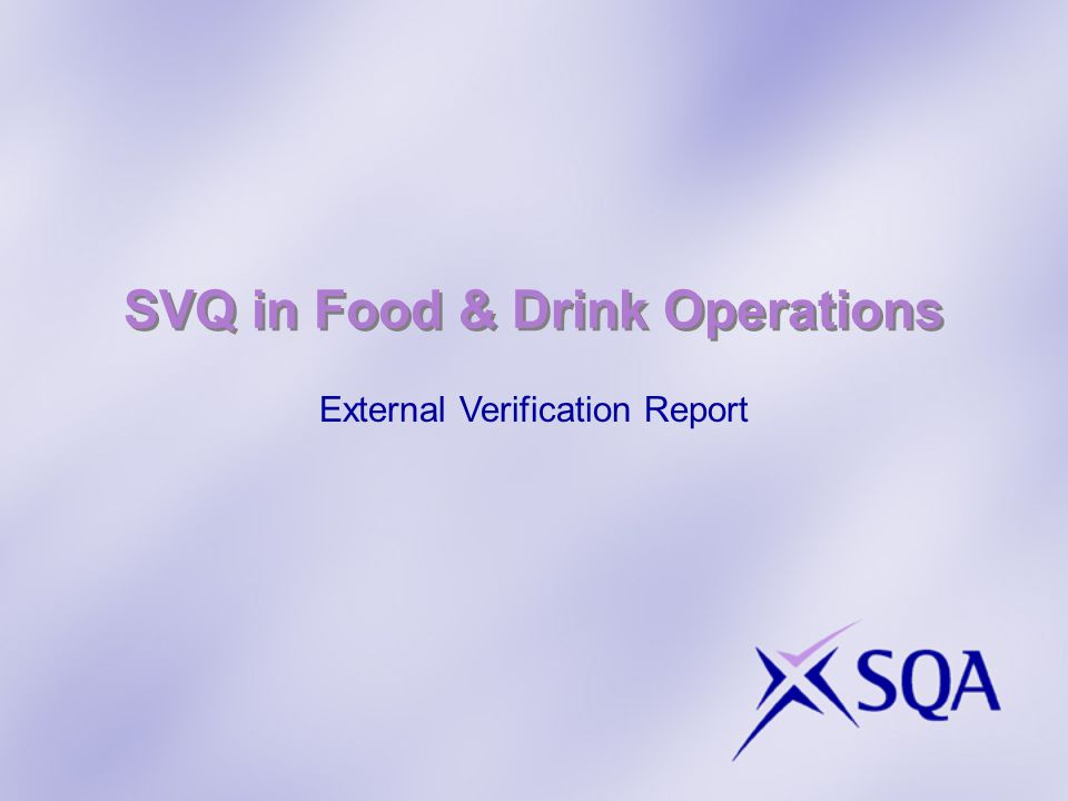 SVQ in Food & Drink Operations External Verification Report