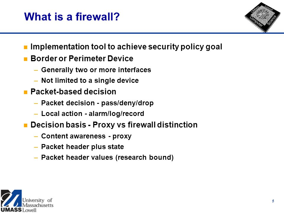 5 What is a firewall.