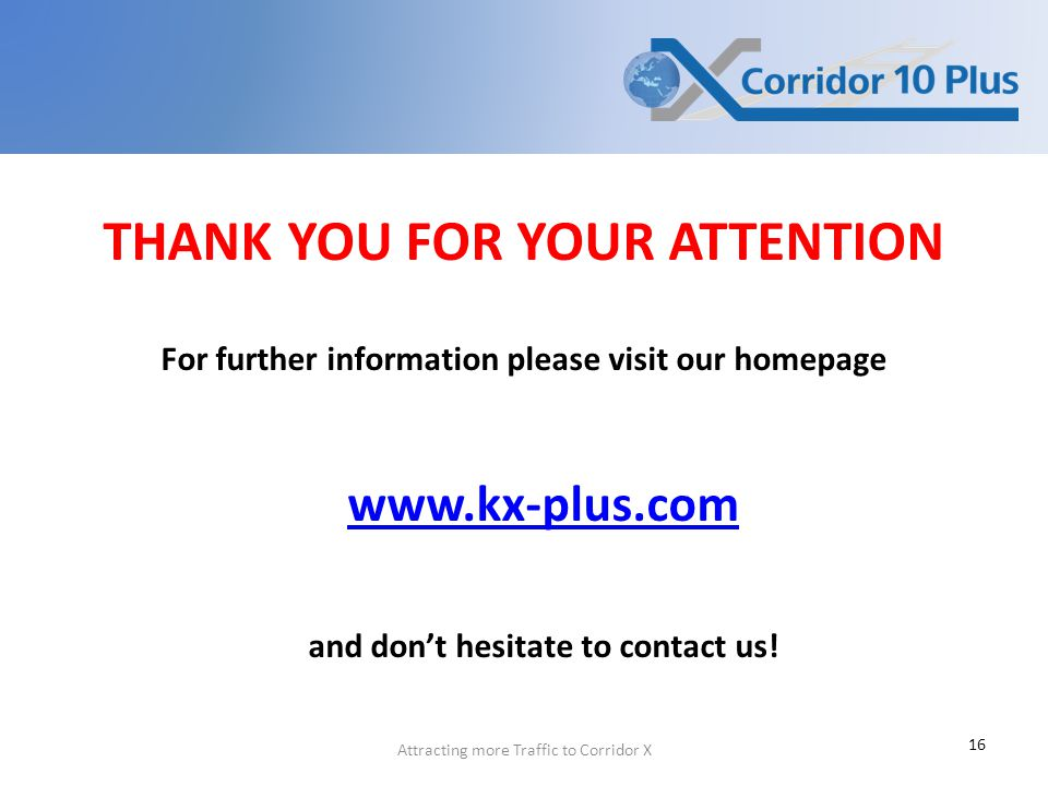 THANK YOU FOR YOUR ATTENTION For further information please visit our homepage   and don't hesitate to contact us.