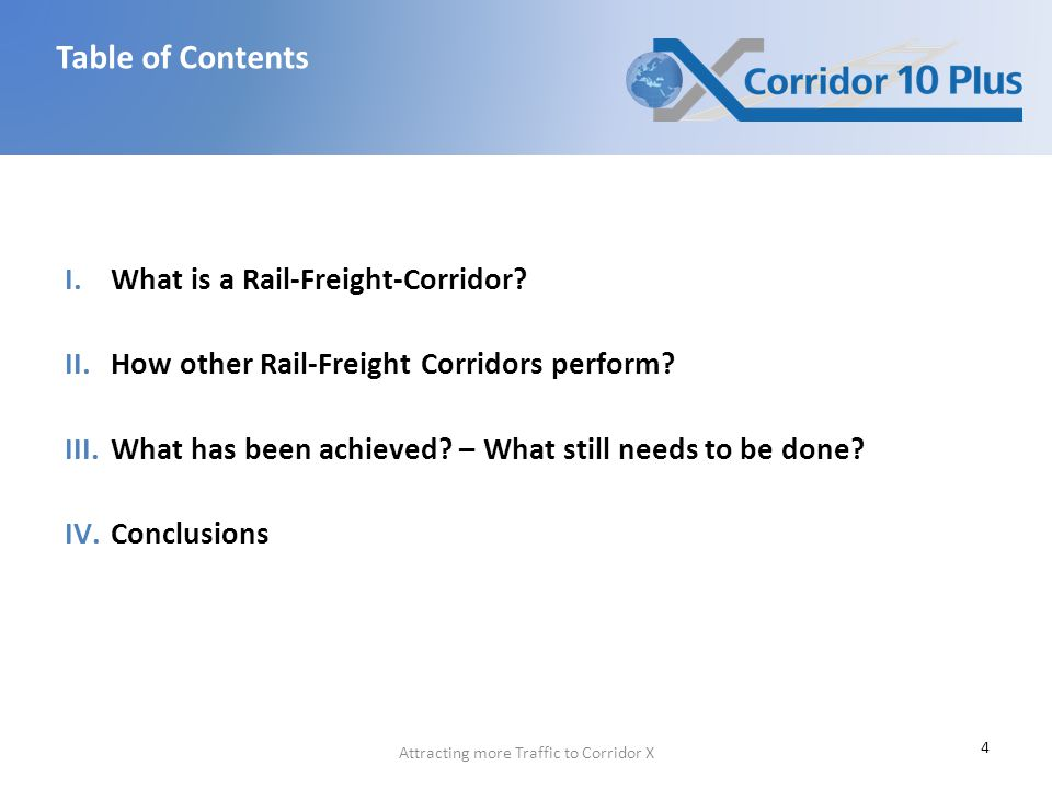 Attracting more Traffic to Corridor X I.What is a Rail-Freight-Corridor.