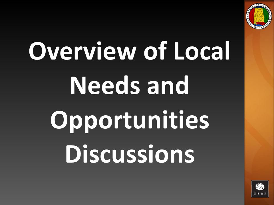 Overview of Local Needs and Opportunities Discussions