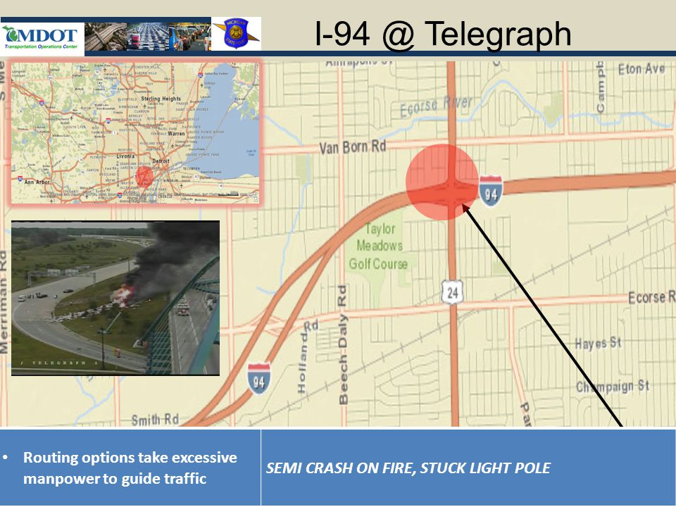 Telegraph Routing options take excessive manpower to guide traffic SEMI CRASH ON FIRE, STUCK LIGHT POLE