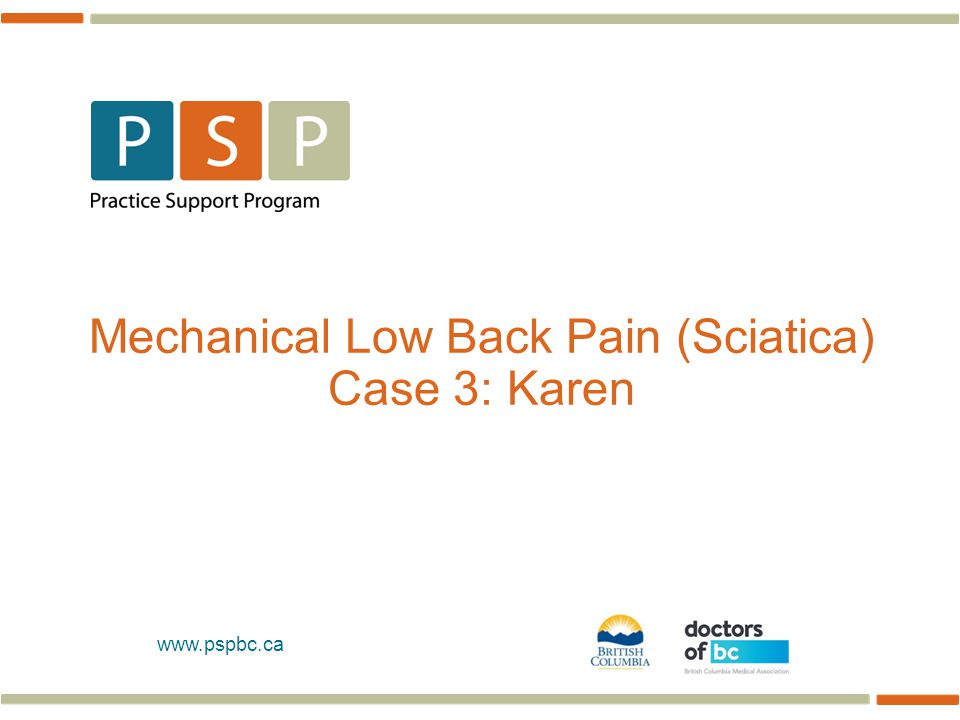 Mechanical Low Back Pain (Sciatica) Case 3: Karen