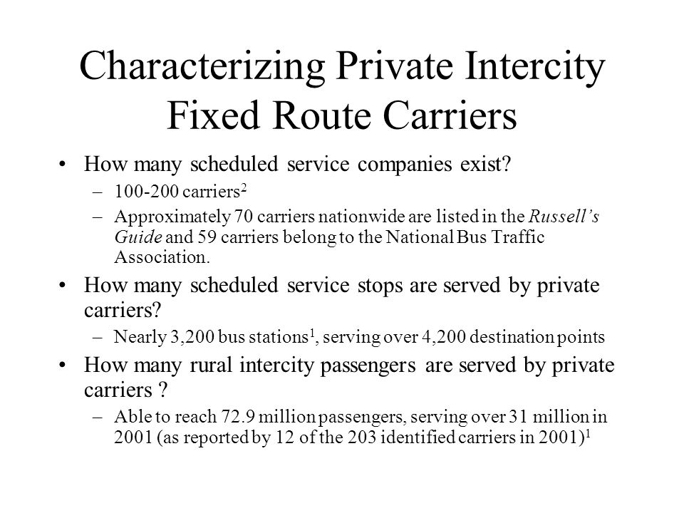 Characterizing Private Intercity Fixed Route Carriers How many scheduled service companies exist.