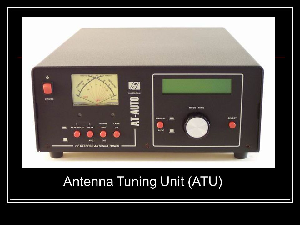 Antenna Tuning Unit (ATU)