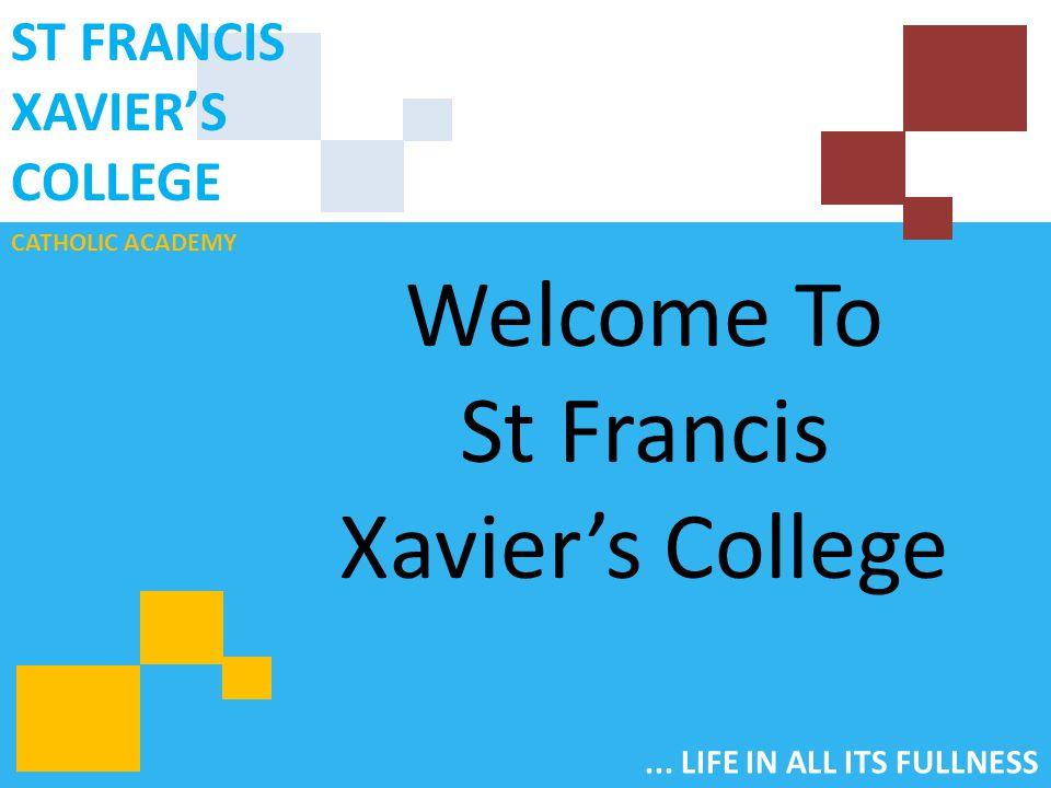 CATHOLIC ACADEMY ST FRANCIS XAVIER'S COLLEGE...
