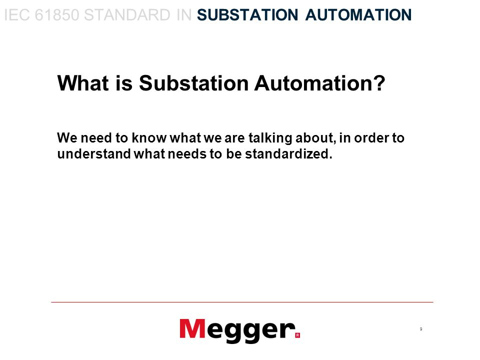 9 What is Substation Automation.