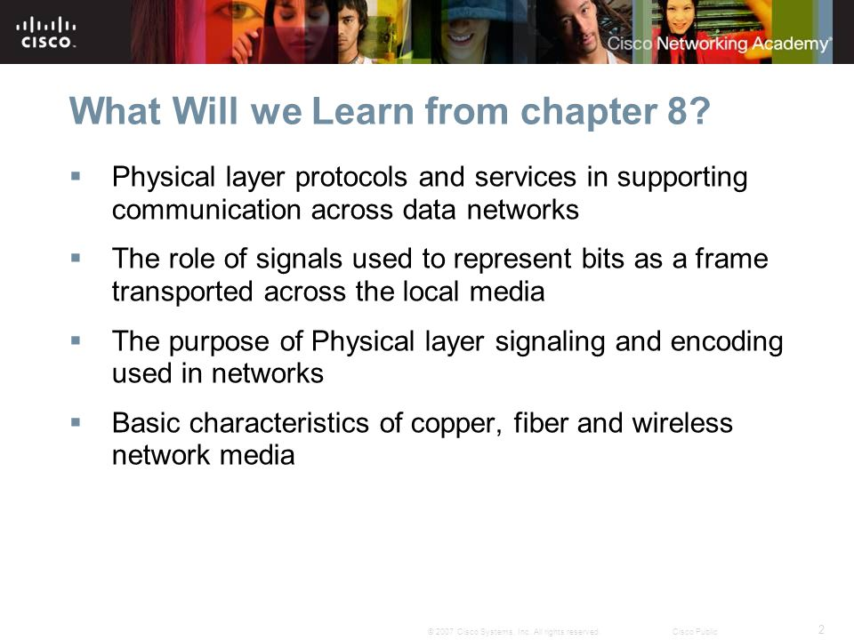 2 © 2007 Cisco Systems, Inc. All rights reserved.Cisco Public What Will we Learn from chapter 8.