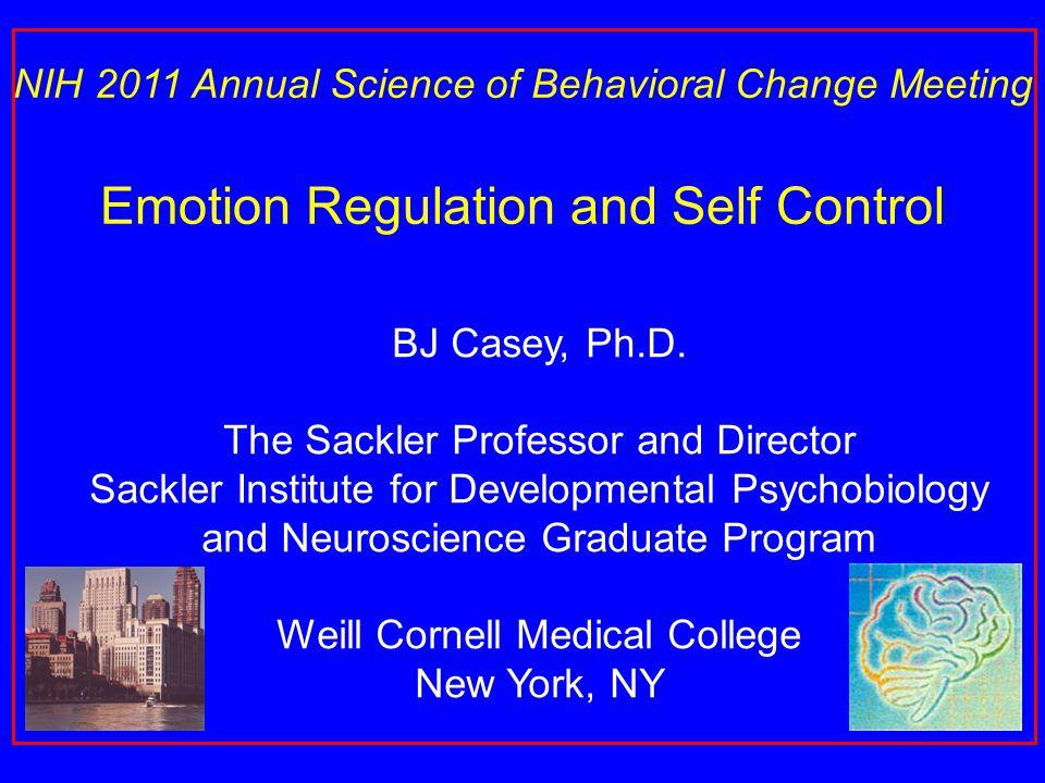 "Presentation ""BJ Casey, Ph.D. The Sackler Professor and Director ..."