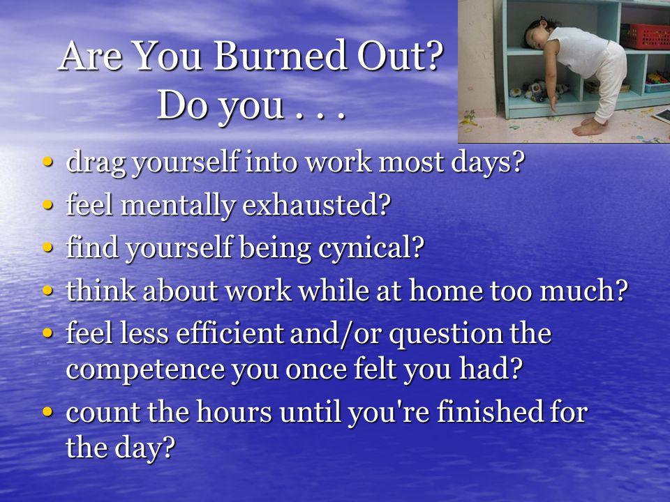 How do I juggle everything - I already feel burnt out?