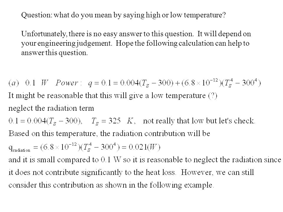 Question: what do you mean by saying high or low temperature.
