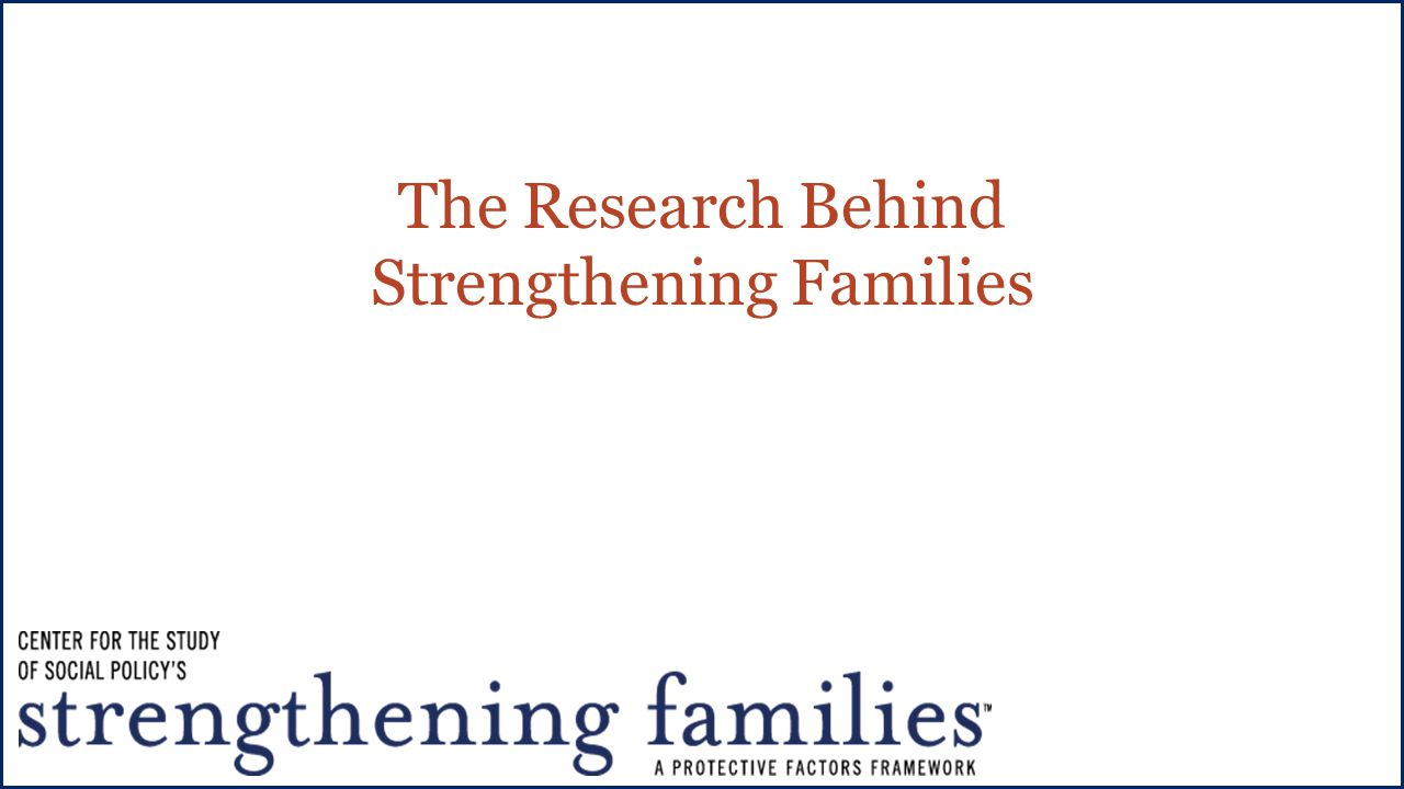 The Research Behind Strengthening Families