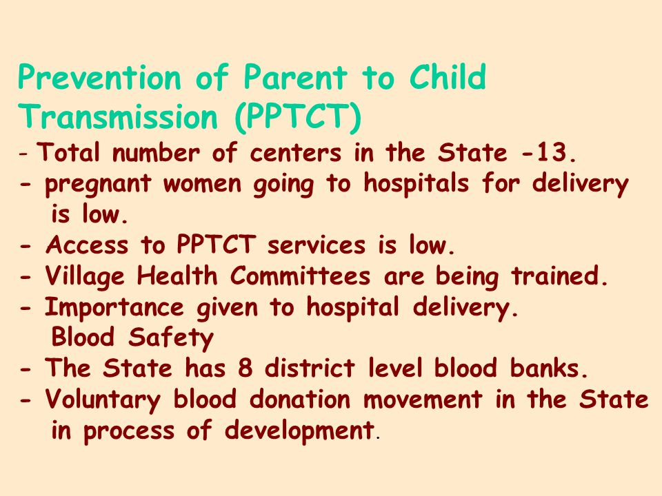 Prevention of Parent to Child Transmission (PPTCT) - Total number of centers in the State -13.