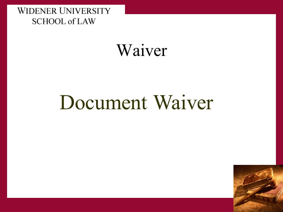 Document Waiver