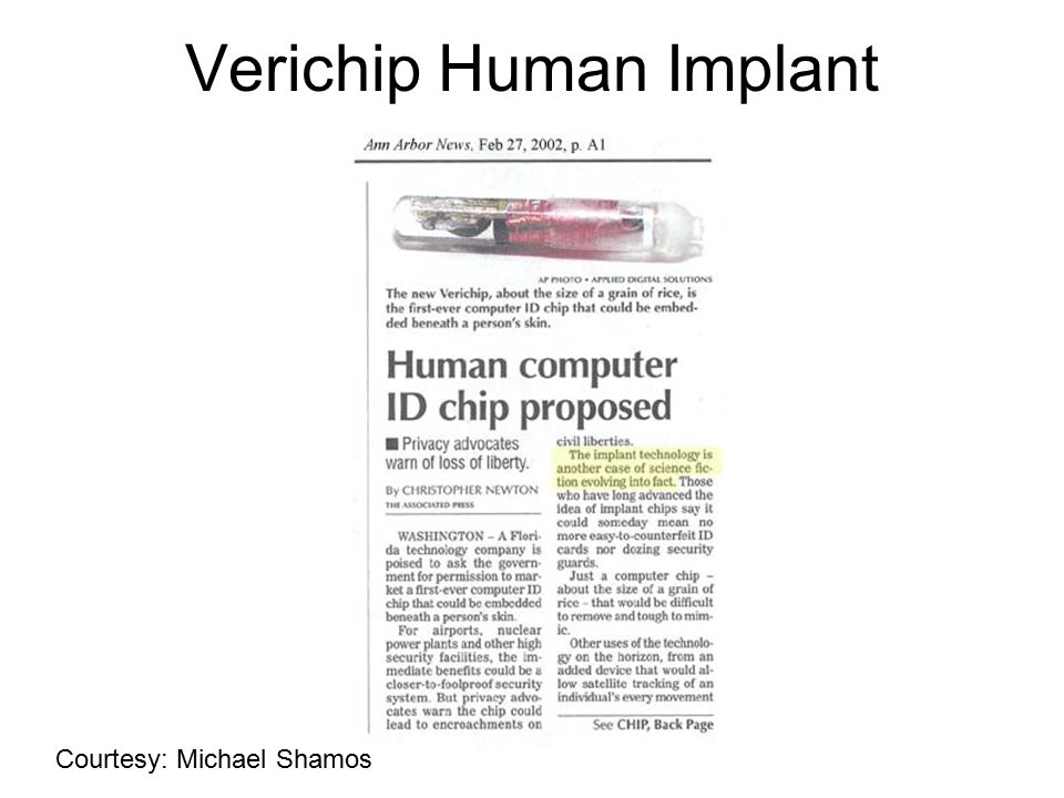 Verichip Human Implant Courtesy: Michael Shamos