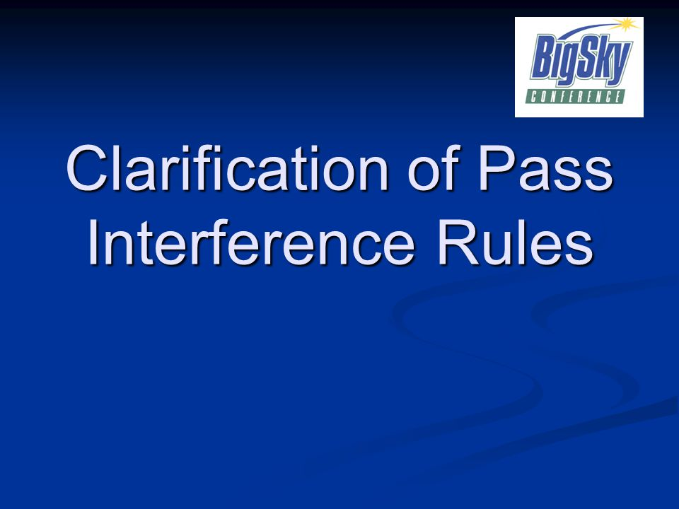 Clarification of Pass Interference Rules