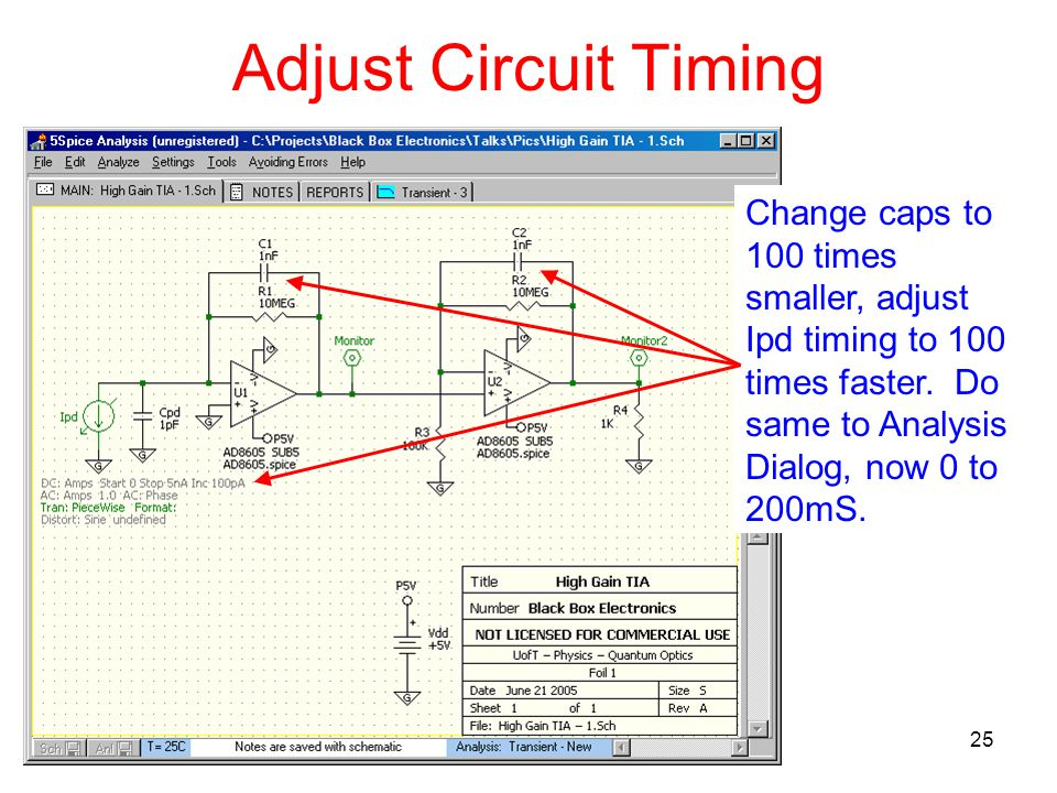 25 Adjust Circuit Timing Change caps to 100 times smaller, adjust Ipd timing to 100 times faster.