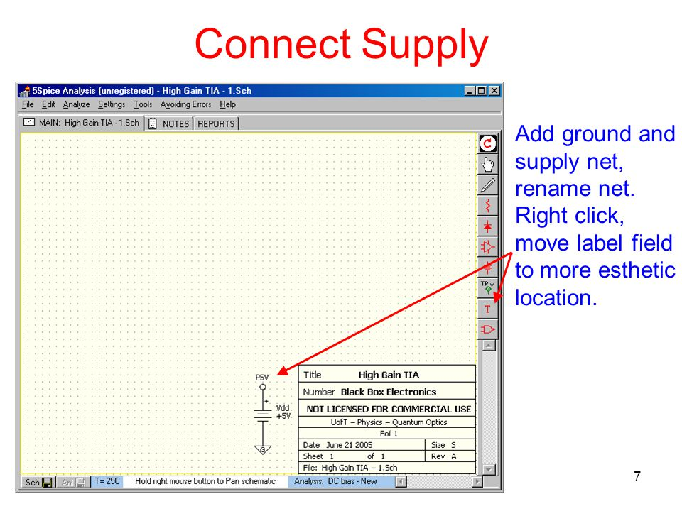 7 Connect Supply Add ground and supply net, rename net.