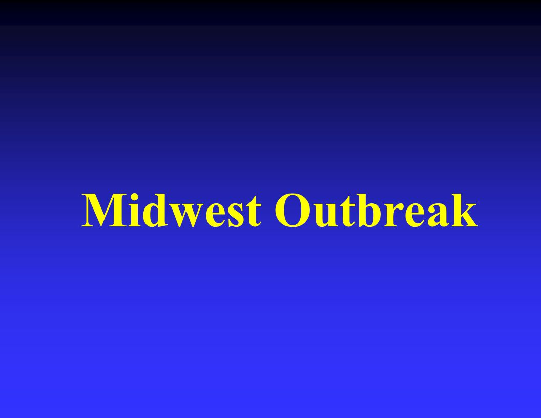 Midwest Outbreak