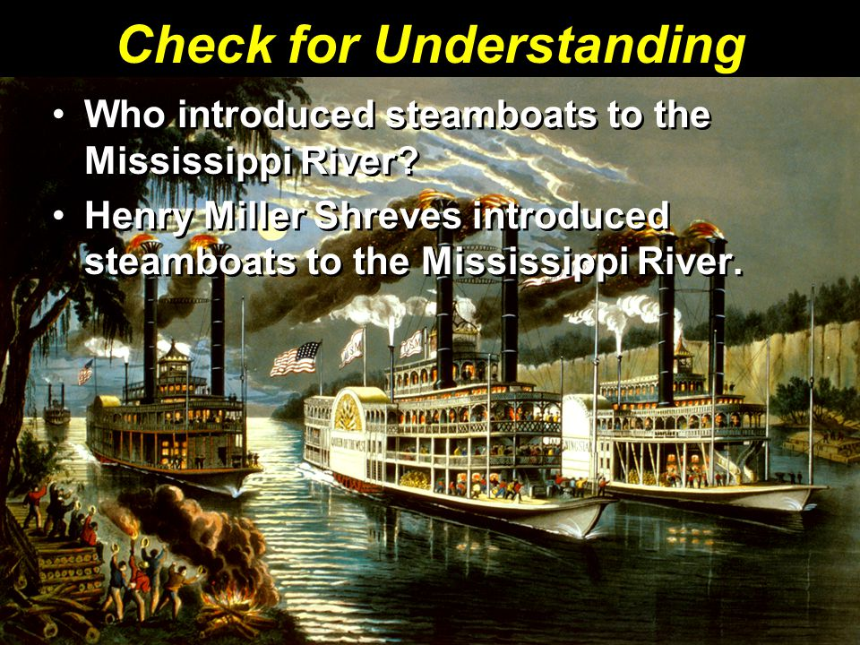 Who introduced steamboats to the Mississippi River.