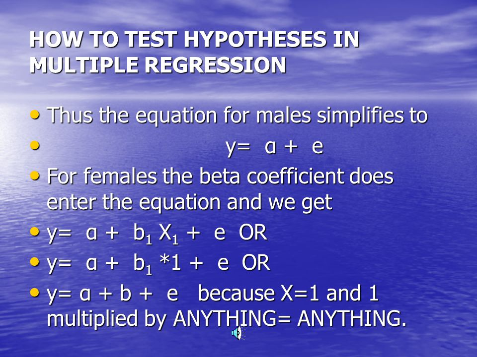 HOW TO TEST HYPOTHESES IN MULTIPLE REGRESSION What implications would this coding system have for our equation.