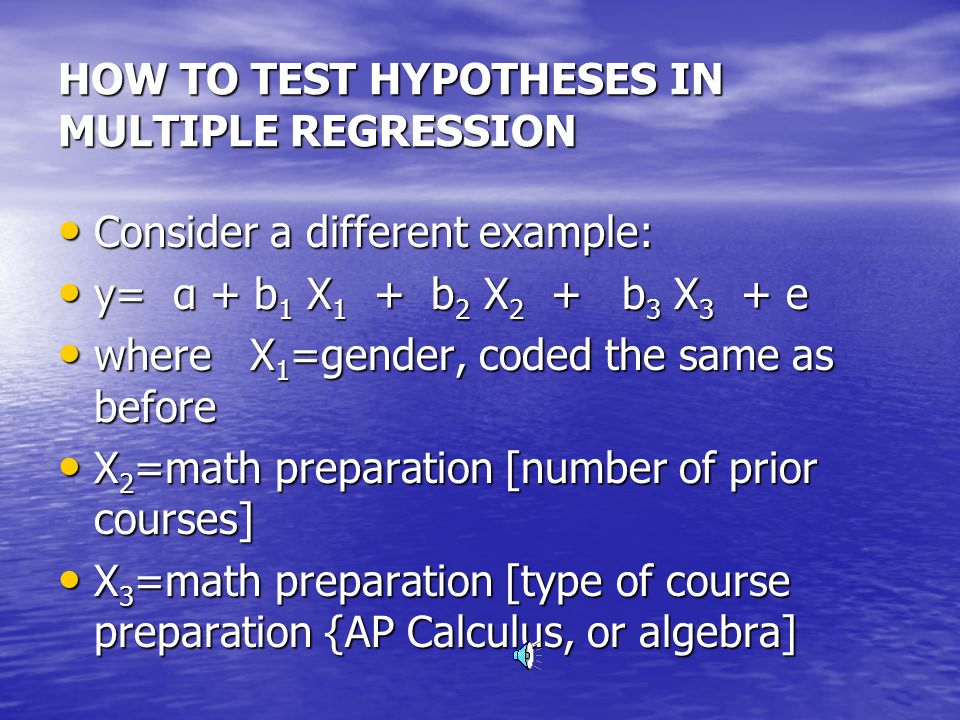 HOW TO TEST HYPOTHESES IN MULTIPLE REGRESSION By coding nominal level variables as 0 and 1 we can deal with nominal level data in regression equations.