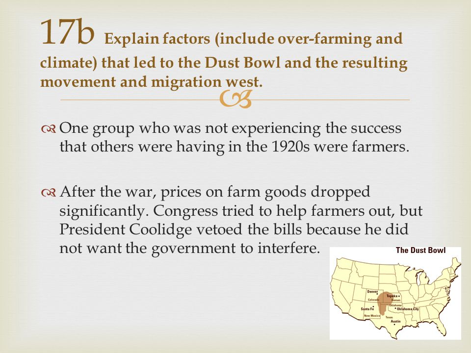   One group who was not experiencing the success that others were having in the 1920s were farmers.