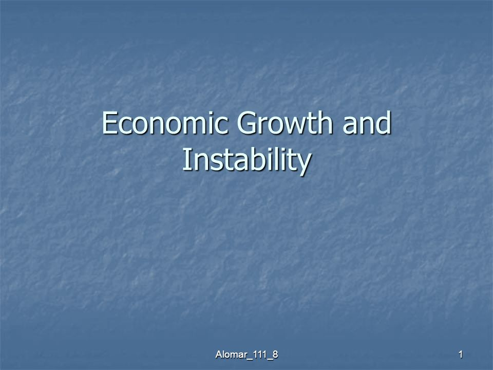 Alomar_111_81 Economic Growth and Instability