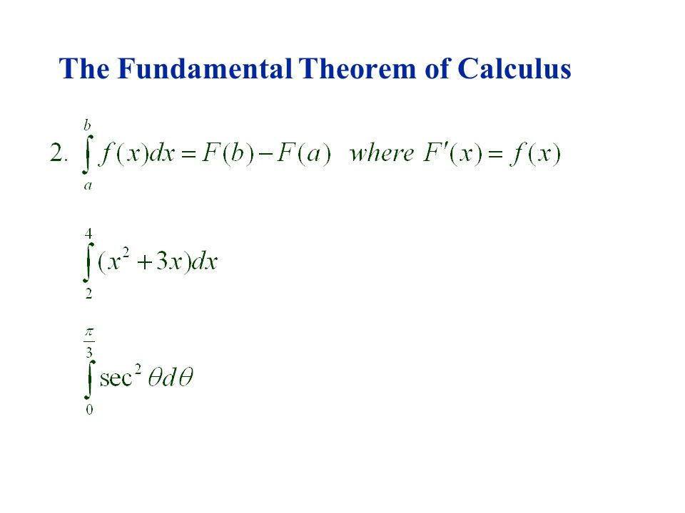 5.3 The Fundamental Theorem of Calculus Where f(x) is continuous on [a,b] and differentiable on (a,b) Find the derivative of the function: