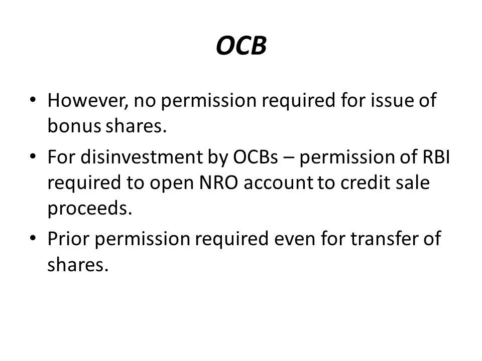 OCB However, no permission required for issue of bonus shares.