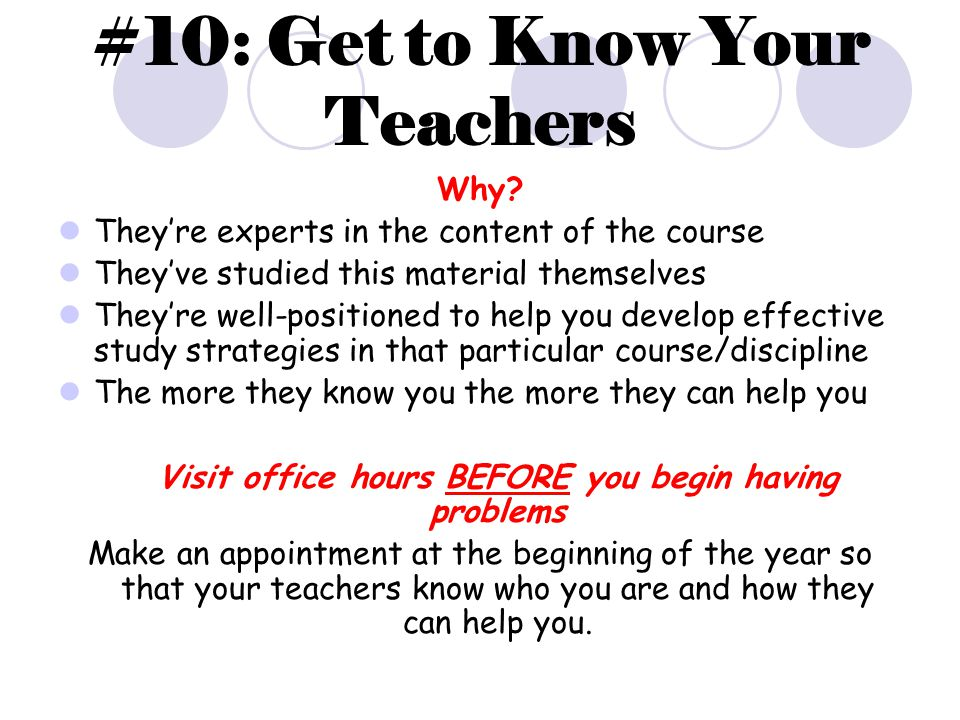 #10: Get to Know Your Teachers Why.