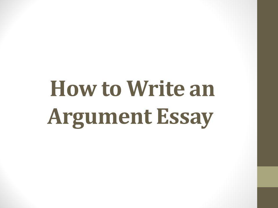 How to write a good argument essay