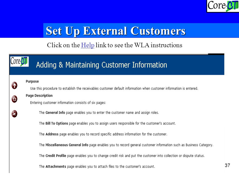 37 Set Up External Customers Click on the Help link to see the WLA instructions