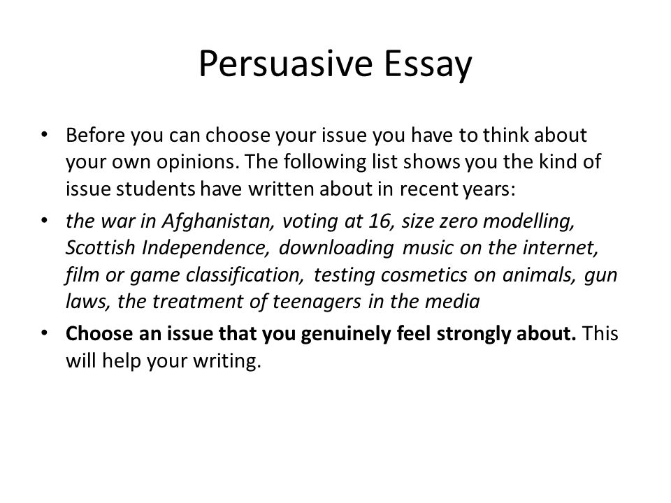 persuasie essay Persuasive essay: gun control people, contrary to popular belief, don't have the right to do whatever they damn well please the right to bear arms is a privilege that too many americans abuse certain things need to be held in check, even forbidden by the federal government for.