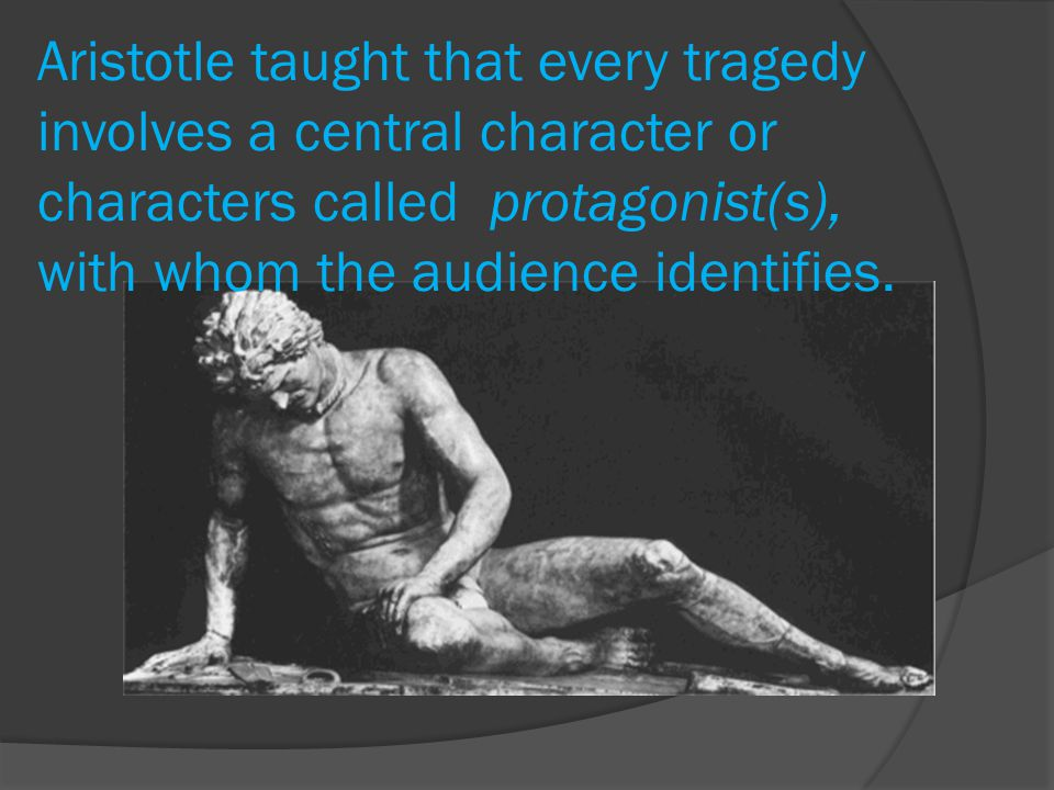 relating aristotle and modern tragedy Hamlet analyzed in terms of aristotle's poetics aristotle's poetics is considered the guide to a well written tragedy his methods have been used for centuries.
