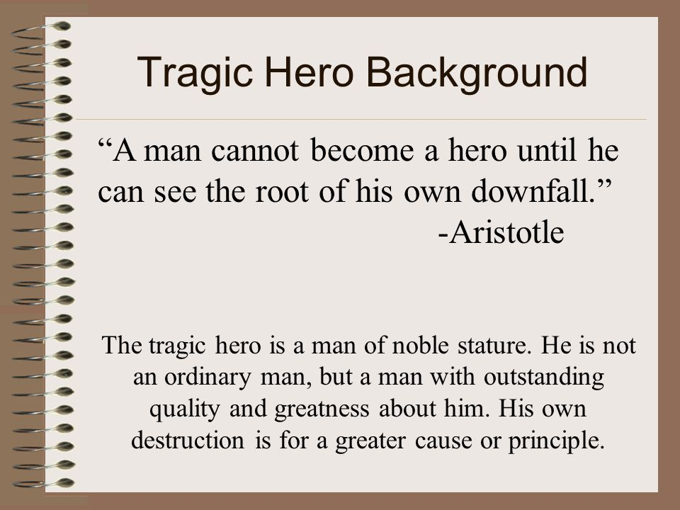 "what is a tragic hero anyway tragic hero background ""a man  2 tragic"