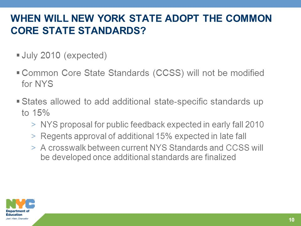 WHEN WILL NEW YORK STATE ADOPT THE COMMON CORE STATE STANDARDS.