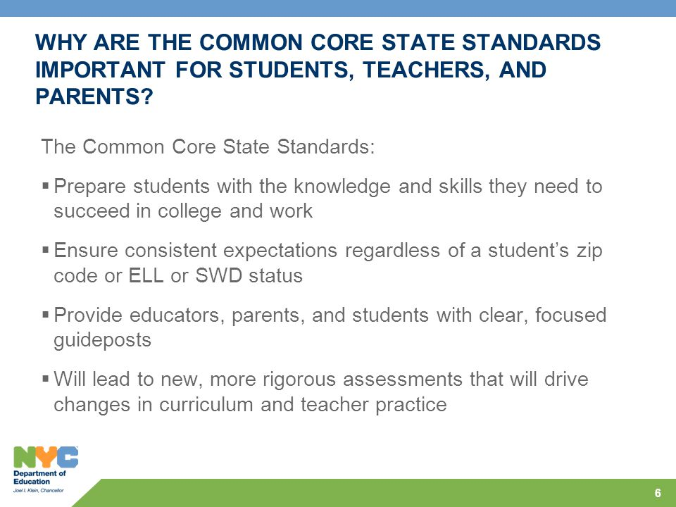 WHY ARE THE COMMON CORE STATE STANDARDS IMPORTANT FOR STUDENTS, TEACHERS, AND PARENTS.