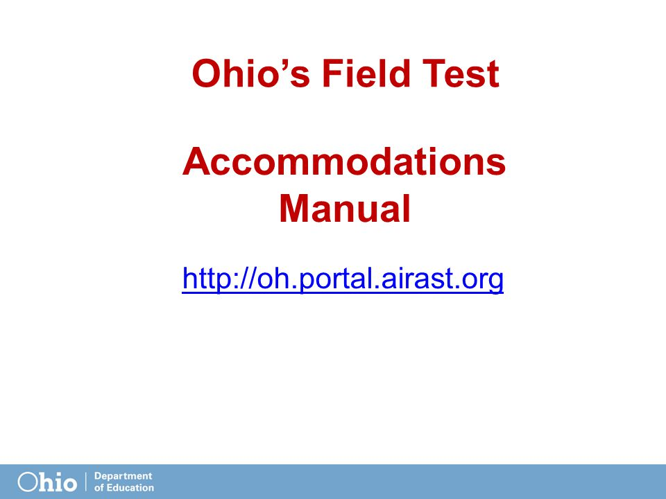 Accommodations Manual   Ohio's Field Test