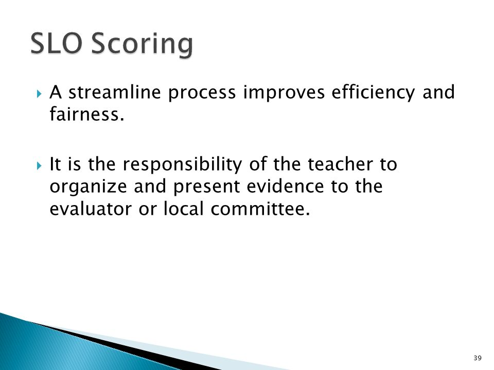  A streamline process improves efficiency and fairness.