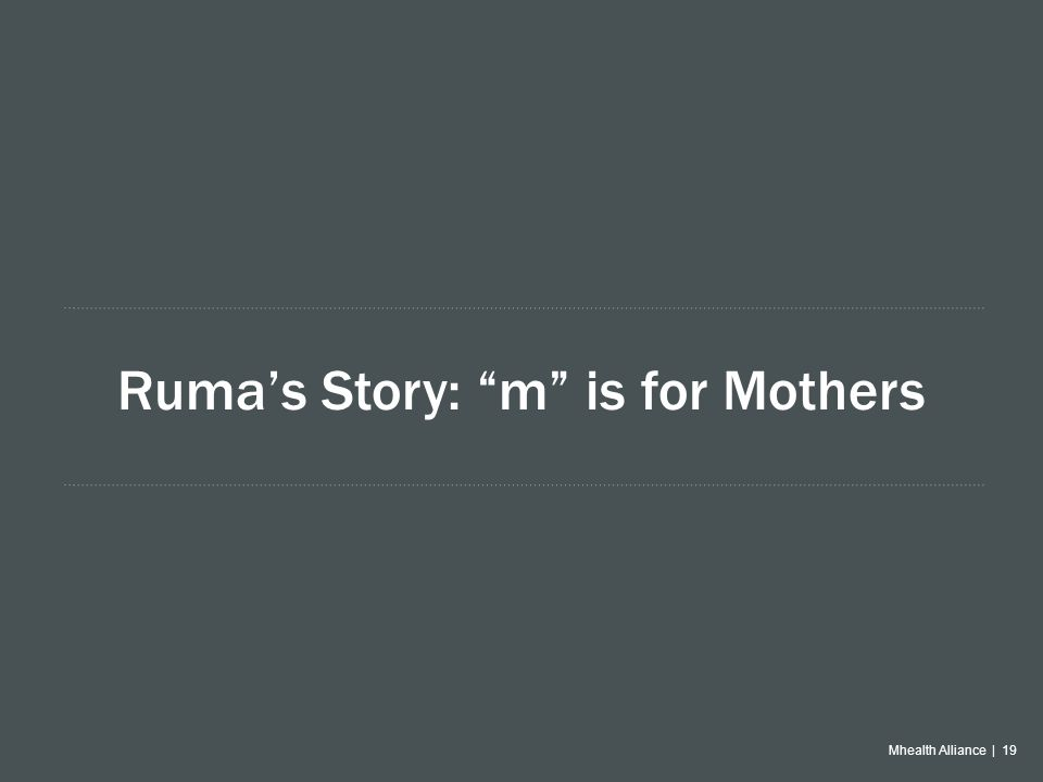 Mhealth Alliance | 19 Ruma's Story: m is for Mothers