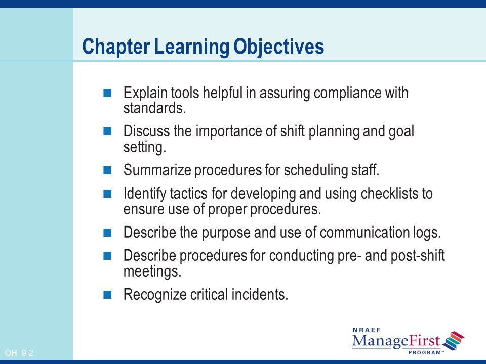 OH 9-2 Chapter Learning Objectives Explain tools helpful in assuring compliance with standards.