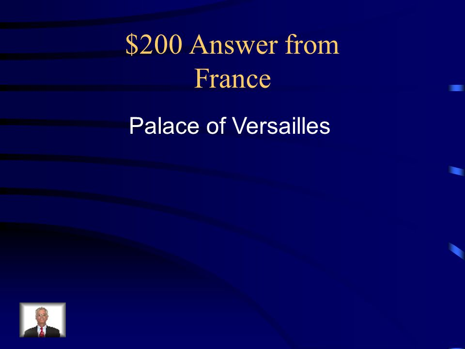 $200 Answer from France Palace of Versailles