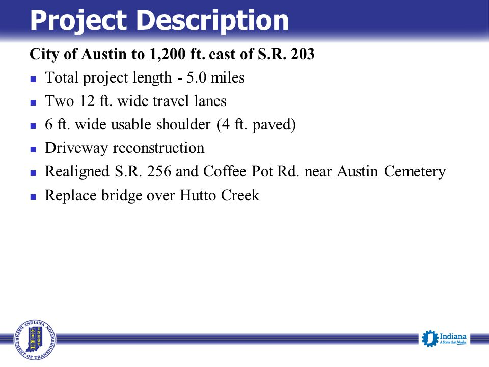 Project Description City of Austin to 1,200 ft. east of S.R.